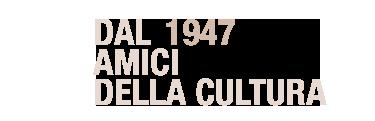Link banner Dal 1947 Amici della cultura
